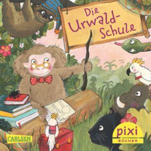pixibuch-nr-2022-die-urwaldschule
