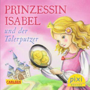 pixibuch-nr-2193-prinzessin-isabel-und-der-talerputzer-klein